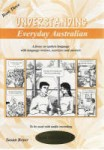 Understanding Everyday Australian: Book 3 and CD
